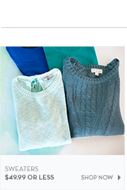 Sweaters $49.99 or less
