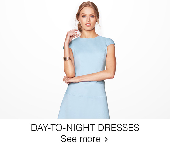 Day-to-Night Dresses