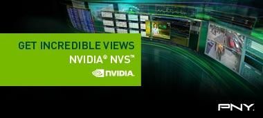 Get Incredible Views NVIDIA NVS
