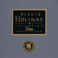 Billie Holiday - Billie Holiday - The Complete Decca Sessions
