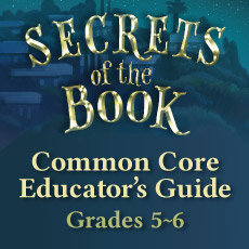 Secrets of the Book Educator's Common Core Unit Guide
