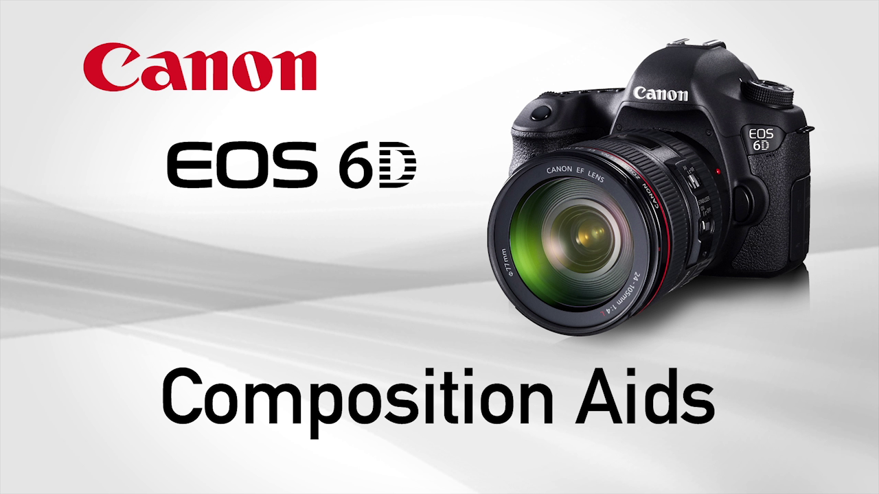 6D Composition Aids by Canon