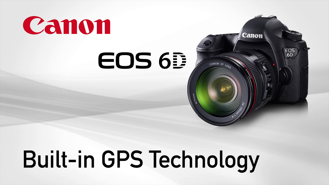 6D Built-in GPS by Canon