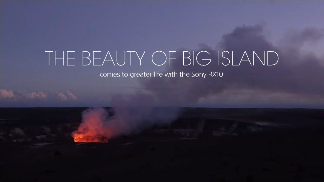 The Beauty of Big Island by Sony