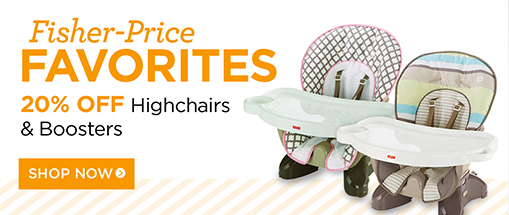 Fisher Price Highchairs 20% off
