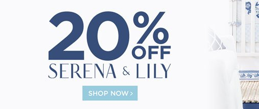 20% off serena and lily. shop now