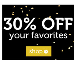 30% off your favorites
