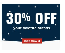 30% OFF your favorite brands