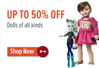 Up to 50% off dolls