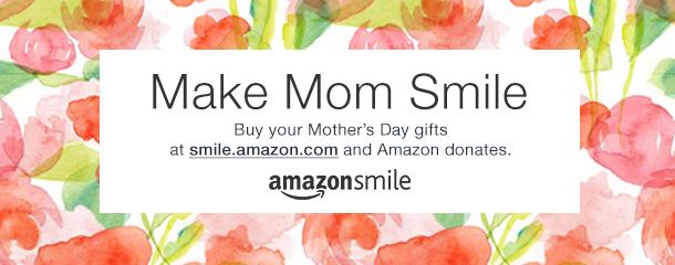 Make Mom Smile on Mother's Day