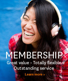 Membership - Great value. Totally flexible. Outstanding service.