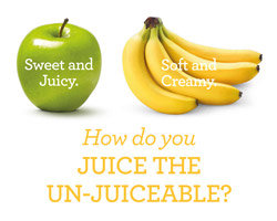 Juice the Unjuicable