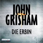 Audible - John Grisham Die Erbin