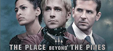The Place Beyond the Pines - jetzt ansehen!