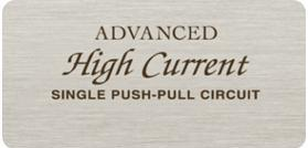 Advanced High Current (AHC) Single Push-Pull Circuit for an optimal balance between performance and musical details