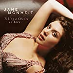 Jane Monheit / Taking a Chance on Love