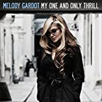 Melody Gardot / My One & Only Thrill