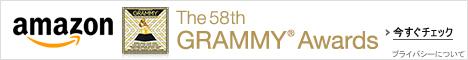 第58回グラミー賞 ~The 58th GRAMMY Awards~