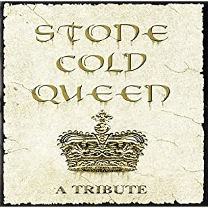 Stone Cold Queen A TRIBUTE