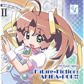 Future-Fiction:AKIBA-POP!!
