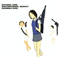 SCHOOL GIRL DISTORTIONAL ADDICT NUMBER GIRL
