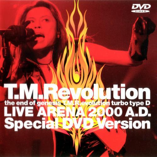 T.M.Revolution – ARENA Live 2000 A.D