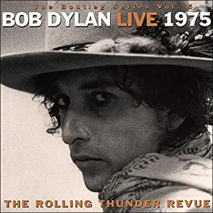 The Bootleg Series, Vol.5: Live 1975 - The Rolling Thunder Revue
