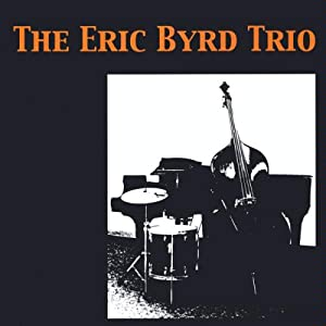 The Eric Byrd Trio