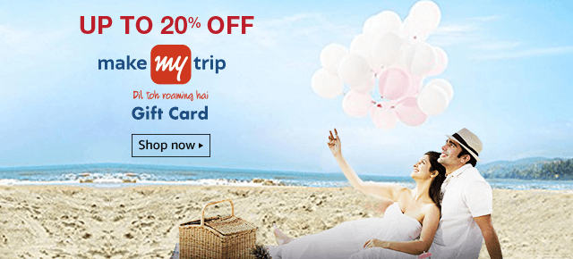 Up to 20% off on MakeMyTrip Gift Card.