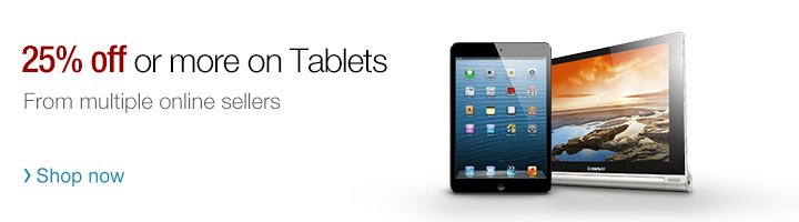 25% off or more on Tablets