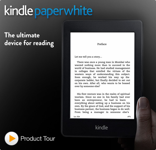 """Amazon Paperwhite Is The Best Digital Reading Experience"