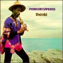 Pharoah Sanders / Thembi