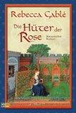 Die Hüter der Rose.