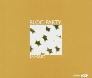Bloc Party - Banquet (CDM) - Zortam Music