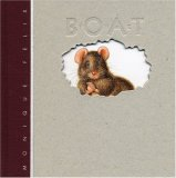 The Boat (Creative Editions) (Creative Editions), written by Monique Felix