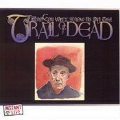 ...Trail of Dead - Instant Live: Axis Nightclub - Boston, MA, 4/11/2001 - Zortam Music