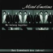 The Mixed Emotions - We Belong Together - Zortam Music