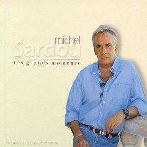Michel Sardou - Les Grands moments - Best Of (2 CD) - Zortam Music