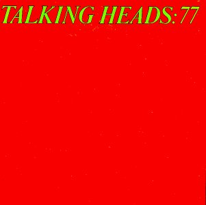 Talking Heads - Talking Heads  77 - Zortam Music