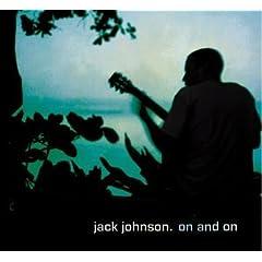 Jack Johnson / On and On