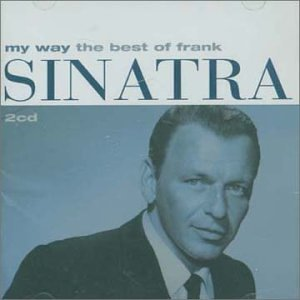 Frank Sinatra - My Way - The Best Of Frank Sinatra - Zortam Music