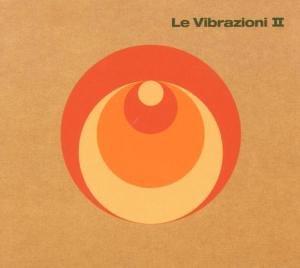 Le Vibrazioni - Le Vibrazioni II - Zortam Music