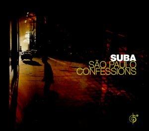 Suba - São Paulo Confessions - Zortam Music
