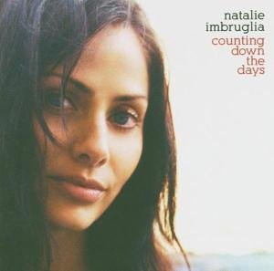 Natalie Imbruglia - Counting_Down_The_Days - Zortam Music