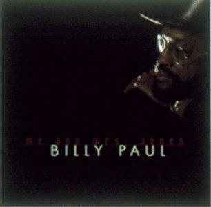 Billy Paul - Me and Mrs. Jones: The Best of Billy Paul [CASSETTE] - Zortam Music