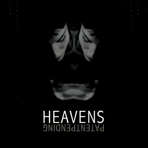 Heavens - Patent Pending - Zortam Music