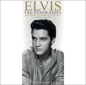 Elvis Presley - The Other Sides: Worldwide Gold Award Hits, Vol. 2 - Zortam Music