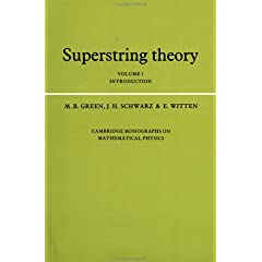 Superstring Theory: Volume 1, Introduction (Cambridge Monographs on Mathematical Physics) [ペーパーバック]