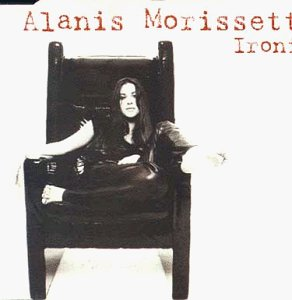 Alanis Morissette - Ironic/You Oughta Know/Mary Ja - Zortam Music