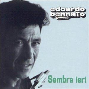 Edoardo bennato - Sembra ieri - Zortam Music